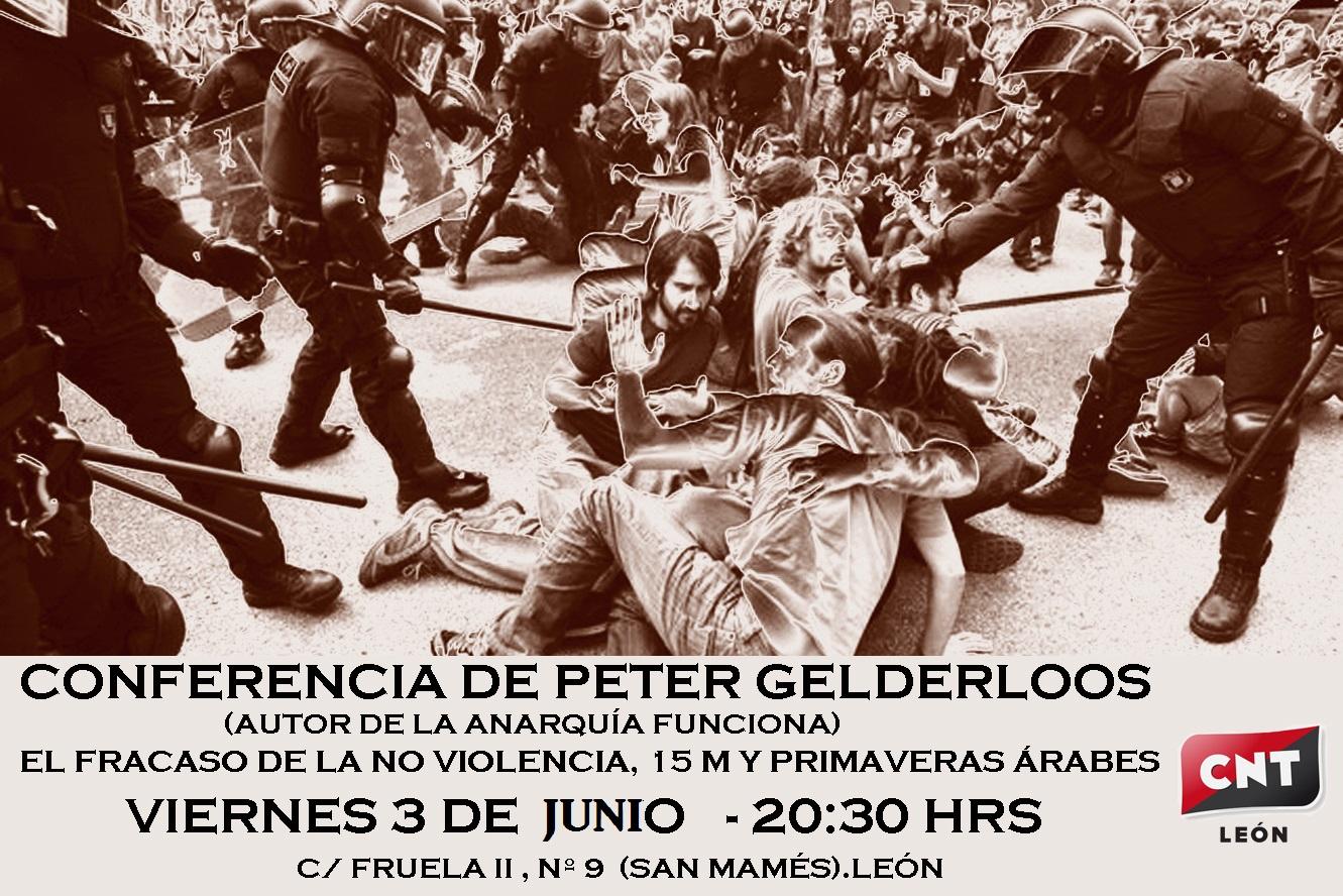 CONFERENCIA: EL FRACASO DE LA NO VIOLENCIA,15M y PRIMAVERAS ÁRABES Presenta: Peter Gelderloos