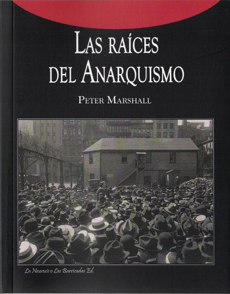 Presentación del libro «Las raíces del Anarquismo»