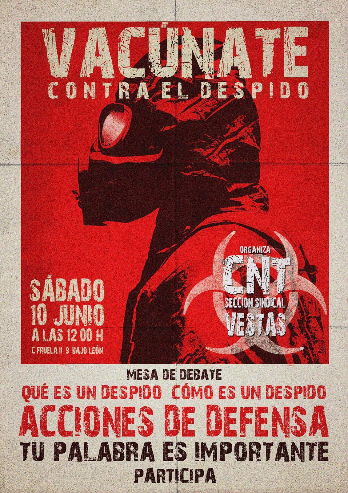 MESA DEBATE DE CNT- VESTAS. «VACÚNATE CONTRA EL DESPIDO», ACCIONES DE DEFENSA CONTRA EL DESPIDO.