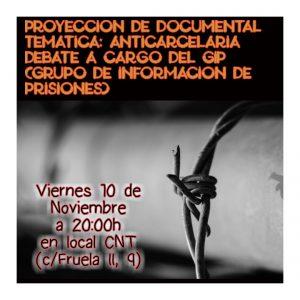 10 de noviembre: El Grupo de Información de Prisiones (GIP) presenta un documental + debate, en la sede de CNT-León.