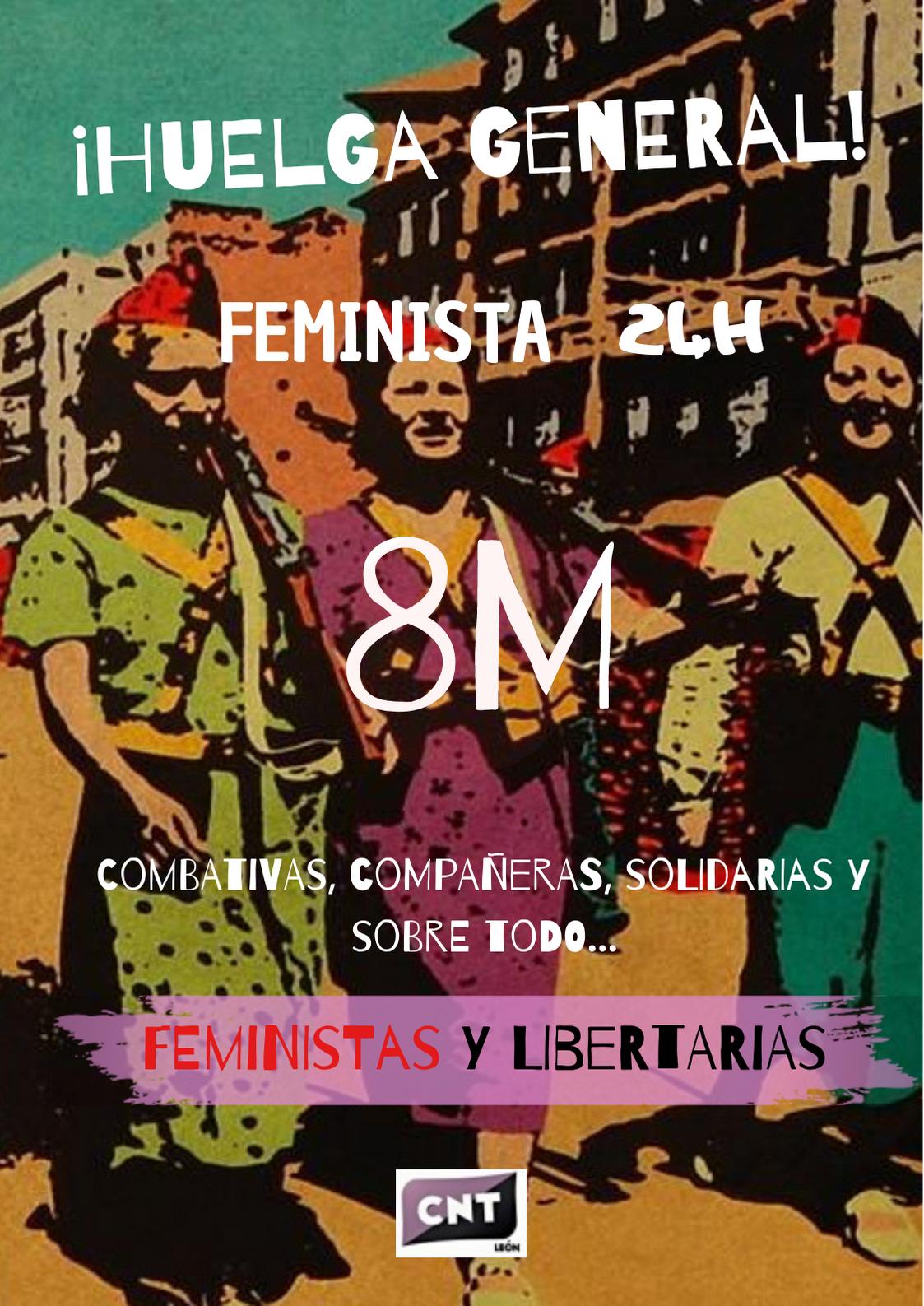 Huelga general 8M : Organizadas contra la precariedad laboral.